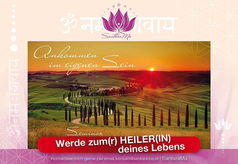 Werde zum Heiler deines Lebens - Ankommen im eigenen Sein - Seminar by SantaraMa Cornelia Reich